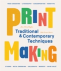 Printmaking : Traditional and Contemporary Techniques - Book