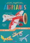 Slot Together: Airplanes - Book