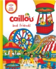 Caillou and Friends (Little Detectives) : A Look and Find Book - Book