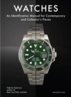 Watches : An Identification Manual for Contemporary and Collector's Pieces - Book