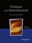 Pratique de la thanatopraxie - eBook