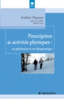 Prescription des activites physiques : en prevention et en therapeutique - eBook