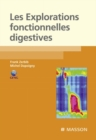Les explorations fonctionnelles digestives - eBook