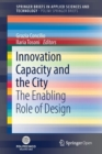 Innovation Capacity and the City : The Enabling Role of Design - Book