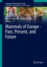 Mammals of Europe - Past, Present, and Future - Book