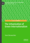 The Urbanization of Green Internationalism - eBook