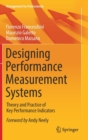 Designing Performance Measurement Systems : Theory and Practice of Key Performance Indicators - Book