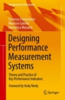 Designing Performance Measurement Systems : Theory and Practice of Key Performance Indicators - eBook