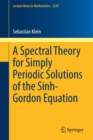 A Spectral Theory for Simply Periodic Solutions of the Sinh-Gordon Equation - Book