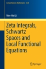 Zeta Integrals, Schwartz Spaces and Local Functional Equations - Book