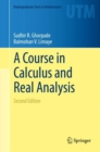 A Course in Calculus and Real Analysis - eBook