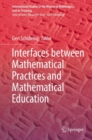 Interfaces between Mathematical Practices and Mathematical Education - eBook