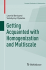 Getting Acquainted with Homogenization and Multiscale - eBook