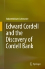 Edward Cordell and the Discovery of Cordell Bank - eBook