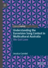Understanding the Eurovision Song Contest in Multicultural Australia : We Got Love - eBook