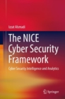 The NICE Cyber Security Framework : Cyber Security Intelligence and Analytics - eBook