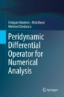 Peridynamic Differential Operator for Numerical Analysis - eBook