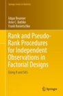 Rank and Pseudo-Rank Procedures for Independent Observations in Factorial Designs : Using R and SAS - eBook
