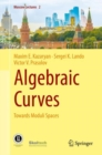 Algebraic Curves : Towards Moduli Spaces - eBook