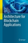 Architecture for Blockchain Applications - eBook