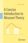 A Concise Introduction to Measure Theory - eBook