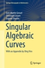 Singular Algebraic Curves : With an Appendix by Oleg Viro - eBook
