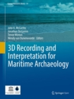 3D Recording and  Interpretation for Maritime Archaeology - Book