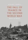The Fall of France in the Second World War : History and Memory - eBook