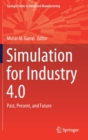 Simulation for Industry 4.0 : Past, Present, and Future - Book