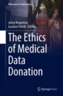 The Ethics of Medical Data Donation - Book