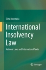 International Insolvency Law : National Laws and International Texts - eBook