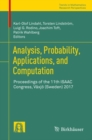 Analysis, Probability, Applications, and Computation : Proceedings of the 11th ISAAC Congress, Vaxjo (Sweden) 2017 - eBook