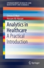 Analytics in Healthcare : A Practical Introduction - eBook