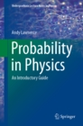 Probability in Physics : An Introductory Guide - eBook
