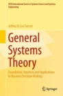 General Systems Theory : Foundation, Intuition and Applications in Business Decision Making - eBook