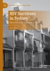 HIV Survivors in Sydney : Memories of the Epidemic - eBook