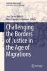 Challenging the Borders of Justice in the Age of Migrations - eBook