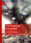 The Financial Ecosystem : The Role of Finance in Achieving Sustainability - eBook