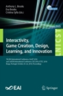 Interactivity, Game Creation, Design, Learning, and Innovation : 7th EAI International Conference, ArtsIT 2018, and 3rd EAI International Conference, DLI 2018, ICTCC 2018, Braga, Portugal, October 24- - Book