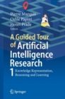 A Guided Tour of Artificial Intelligence Research : Volume I: Knowledge Representation, Reasoning and Learning - eBook