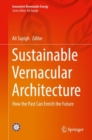 Sustainable Vernacular Architecture : How the Past Can Enrich the Future - eBook
