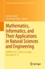 Mathematics, Informatics, and Their Applications in Natural Sciences and Engineering : AMINSE 2017, Tbilisi, Georgia, December 6-9 - eBook