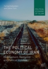 The Political Economy of Iran : Development, Revolution and Political Violence - eBook