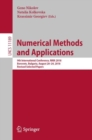 Numerical Methods and Applications : 9th International Conference, NMA 2018, Borovets, Bulgaria, August 20-24, 2018, Revised Selected Papers - eBook