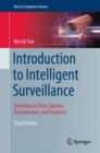 Introduction to Intelligent Surveillance : Surveillance Data Capture, Transmission, and Analytics - eBook