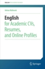 English for Academic CVs, Resumes, and Online Profiles - Book