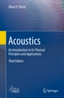 Acoustics : An Introduction to Its Physical Principles and Applications - eBook