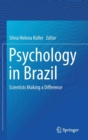 Psychology in Brazil : Scientists Making a Difference - Book