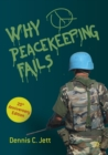 Why Peacekeeping Fails : 20th Anniversary Edition - Book