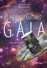 Understanding Gaia : A Mission to Map the Galaxy - Book